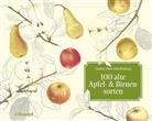 Luc Lienhard, Gustav Pfau-Schellenberg - 100 alte Apfel- und Birnensorten