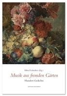 Alfred Schreiber, Alfred Schreiber - Musik aus fremden Gärten