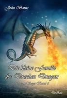 John Barns - Die kleine Familie des Drachen Dragon