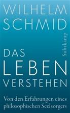 Wilhelm Schmid - Das Leben verstehen
