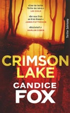 Candice Fox, Thoma Wörtche, Thomas Wörtche - Crimson Lake