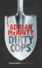 Adrian McKinty - Dirty Cops