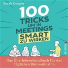 Sarah Cooper - 100 Tricks, um in Meetings smart zu wirken; .
