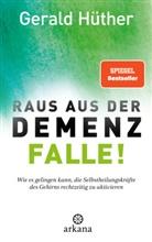 Rüdiger Dahlke, Gerald Hüther - Raus aus der Demenz-Falle!