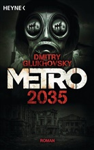 Dmitry Glukhovsky - Metro 2035