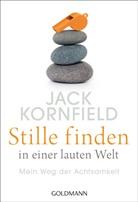 Jack Kornfield - Stille finden in einer lauten Welt