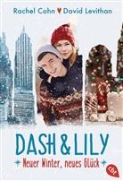 Rache Cohn, Rachel Cohn, David Levithan - Dash & Lily - Neuer Winter, neues Glück