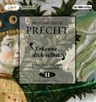 Richard David Precht, Richard David Precht, Bodo Primus - Erkenne dich selbst, 2 Audio-CD, (Hörbuch)