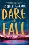 Estelle Maskame - Dare to Fall