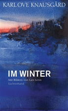 Karl O. Knausgård, Karl Ove Knausgård, Lars Lerin - Im Winter