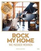 Christine Halter-Oppelt - Rock my home: Wie Musiker wohnen
