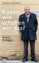 Sonja Hartwig - Kazim, wie schaffen wir das?