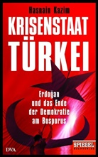 Hasnain Kazim - Krisenstaat Türkei