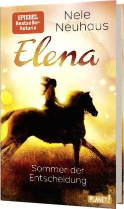 Nele Neuhaus - Elena - Ein Leben für Pferde - Sommer der Entscheidung