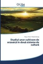 Russu Florin, Porumb Ioana - Studiul unor cultivare de orzoaica în doua sisteme de cultura
