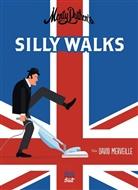 David Merveille, David Merveille - Monty Python`s Silly Walks