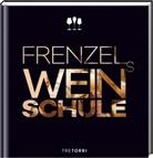 Kristin Bäder, Susann Grendel, Hanns u a Hatt, Ralf Frenzel - Frenzels Weinschule