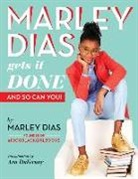 Marley Dias - Marley Dias Gets It Done and So Can You