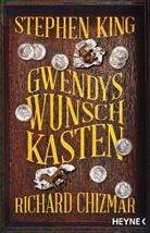 Richard Chizmar, Stephen King - Gwendys Wunschkasten