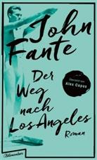 John Fante - Der Weg nach Los Angeles