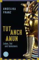Angelika Franz, Angelika (Dr.) Franz - Tutanchamun