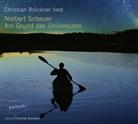 Norbert Scheuer, Christian Brückner - Am Grund des Universums, 5 Audio-CDs (Hörbuch)