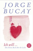 Jorge Bucay, Gusti - Ich will ...