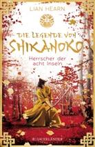 Lian Hearn - Die Legende von Shikanoko - Herrscher der acht Inseln