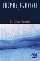 Thomas Glavinic - Der Jonas-Komplex