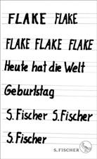 Flake, Christian 'Flake' Lorenz - Flake - Heute hat die Welt Geburtstag