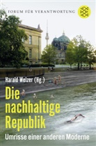 Harald Welzer, Haral Welzer (Prof. Dr.) - Die nachhaltige Republik