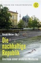 Haral Welzer, Harald Welzer, Haral Welzer (Prof. Dr.) - Die nachhaltige Republik