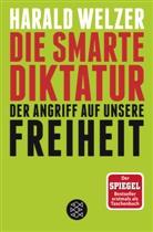 Harald Welzer, Harald (Prof. Dr.) Welzer - Die smarte Diktatur