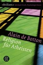 Alain de Botton - Religion für Atheisten
