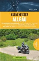 Heinz E Studt, Heinz E. Studt - Kurvenfieber Allgäu