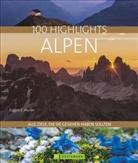 Eugen E Hüsler, Eugen E. Hüsler, Manfred Kostner, Iris Kürschner, Bernd Ritschel - 100 Highlights Alpen