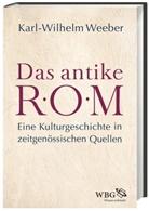 Karl Wilhelm Weeber, Karl-Wilhelm (Prof. Dr.) Weeber - Das antike Rom