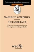Marsilius von Padua, Hans-Werner Goetz, Hans-Werne Goetz (Prof. Dr.), Jürgen Miethke, Miethke (Prof. Dr.) - Defensor Pacis