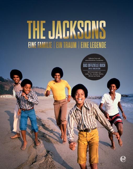 Fre Bronson, Fred Bronson,  The Jackson,  The Jacksons - The Jacksons - Eine Familie / Ein Traum / Eine Legende. Das offizielle Buch