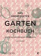 Aaron Bertelsen - Das Great Dixter Gartenkochbuch