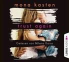 Mona Kasten, Milena Karas - Trust Again, 6 Audio-CD (Hörbuch)