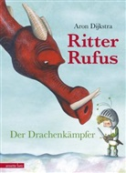 Aron Dijkstra, Aron Dijkstra - Ritter Rufus - Der Drachenkämpfer