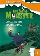 Thomas Brezina, Pablo Tambuscio - Alle meine Monster - Grüße aus dem Geisterschloss