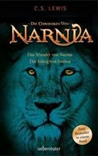 C S Lewis, C. S. Lewis - Die Chroniken von Narnia - Das Wunder von Narnia / Die Chroniken von Narnia - Der König von Narnia