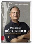 Dietrich Grönemeyer, Dietrich (Prof. Dr.) Grönemeyer, Dietrich H. W. Grönemeyer, Prof. Dr. Dietrich Grönemeyer - Mein großes Rückenbuch