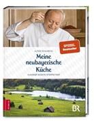 Alfons Schuhbeck - Meine neubayerische Küche