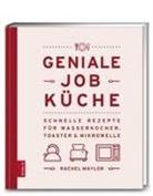 Rachel Maylor - Geniale Job-Küche