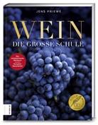Jens Priewe - Wein - Die große Schule