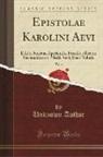 Unknown Author - Epistolae Karolini Aevi, Vol. 3