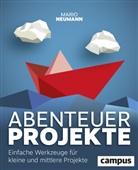 Mario Neumann - Abenteuer Projekte